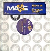 Mase - Keep It On / My Harlem Lullaby