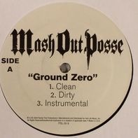 Mash Out Posse, M.O.P. - Ground Zero