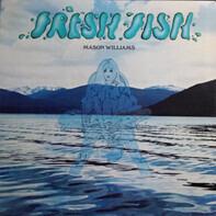 Mason Williams & The Santa Fe Recital - Fresh Fish