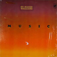 Mason Williams - Music By Mason Williams