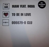 Maw - To Be In Love