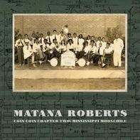 Matana Roberts - Coin Coin Chapter Two - Mississippi