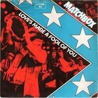 Matchbox - Love's Made A Fool Of You / Springheel Jack