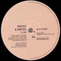 Mateo & Matos - Just A Dab