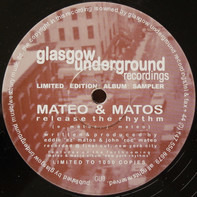 Mateo & Matos - Release The Rhythm / Happy Feelin'
