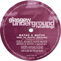 Mateo & Matos - Keep On Dancin' (Remixes)