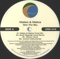 Mateo & Matos - See The Sky
