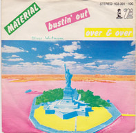 Material - Bustin' Out / Over & Over