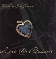 Mathias SCHAFFHÄUSER - Love & Business