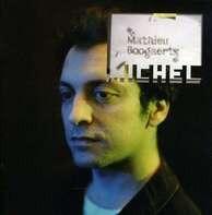 Mathieu Boogaerts - Michel
