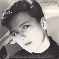Mathilde Santing - Mathilde Santing
