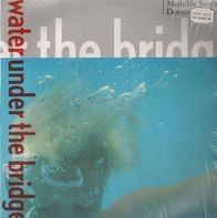 Mathilde Santing - Water Under the Bridge