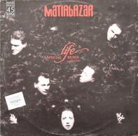 Matia Bazar - Life (Noi)