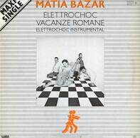 Matia Bazar - Elettrochoc
