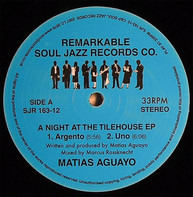 Matias Aguayo - A Night At The Tilehouse EP