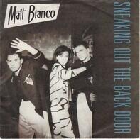 Matt Bianco - Sneaking Out The Back Door