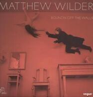 Matthew Wilder - Bouncin' off the Walls