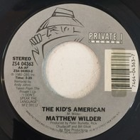Matthew Wilder - The Kid's American / Ladder Of Lovers