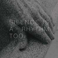 Matthew Collings - Silence is a Rhythm Too