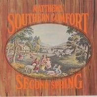Matthews' Southern Comfort - Second Spring