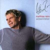 Matthias Reim - Wolkenreiter
