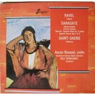 "Maurice Ravel - Pablo De Sarasate - Camille Saint-Saëns / Aaron Rosand : Rolf Reinhardt , Südwestfu - Tzigane - Zigeunerweisen/Carmen Fantasy/""Navarra""-Spanish Dance For 2 Violins/Spanish Dances Nos 1"