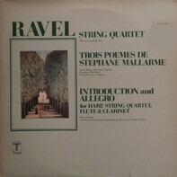 Maurice Ravel - Quatuor Loewenguth , Marie Therèse Escribano , Ensemble 'die reihe', Wien , Friedri - String Quartet / Trois Poemes De Stephane Mallarme / Introduction And Allegro For Harp, String Quar