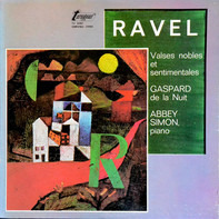Maurice Ravel , Abbey Simon - Valses Nobles Et Sentimentales / Gaspard De La Nuit