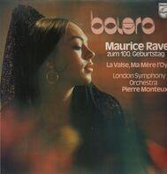 Maurice Ravel - Bolero - Zum 100. Geburtstag - Pierre Monteux, LSO