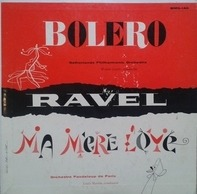 Maurice Ravel - Bolero; Ma Mère L'Oye