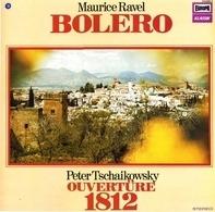 Maurice Ravel, Pyotr Ilyich Tchaikovsky - Bolero / Ouvertüre Solennelle 1812