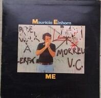 Mauricio Einhorn - Me