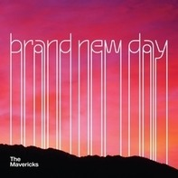 Mavericks - Brand New Day