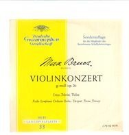 Max Bruch/ Radio-Symph-Orch Berlin, Erica Morini, F. Fricsay - Violinkonzert g-moll op. 26