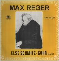 Max Reger - Else Schmitz-Gohr