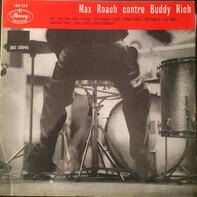Max Roach , Buddy Rich - Max Roach Contre Buddy Rich