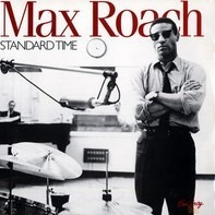 Max Roach - Standard Time