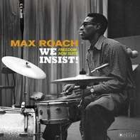 Max Roach - We Insist! Freedom Now..