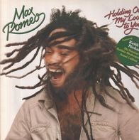 Max Romeo - Holding Out My Love to You