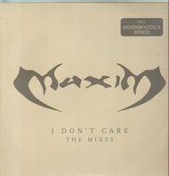 Maxim - I Don't Care (The Mixes)