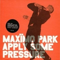 Maxïmo Park - Apply Some Pressure Part Two