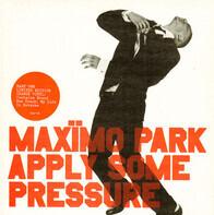 Maxïmo Park - apply some pressure
