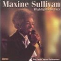 Maxine Sullivan - Highlights in Jazz
