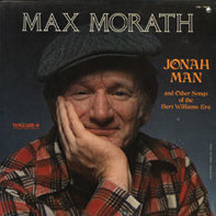 Max Morath - Jonah Man And Other Songs Of The Bert Williams Era