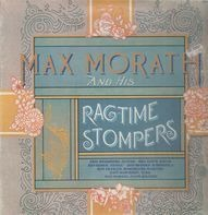 Max Morath and his Ragtime Stompers - Max Morath and his Ragtime Stompers