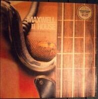 Maxwell House - II