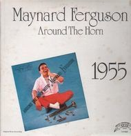 Maynard Ferguson - Around the Horn - 1955