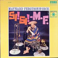 Maynard Ferguson & His Orchestra - Si! Si! - M.F.