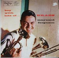 Maynard Ferguson - Boy with Lots of Brass