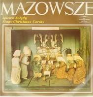 Mazowsze - Sings Christmas Carols